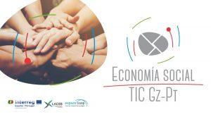 """Echa a andar en la red el canal de divulgación """"Economía social. TIC Galicia-Portugal"""""""